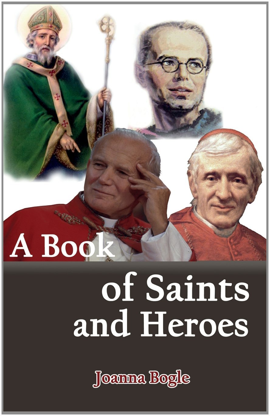 A Book of Saints and Heroes / Joanna Bogle