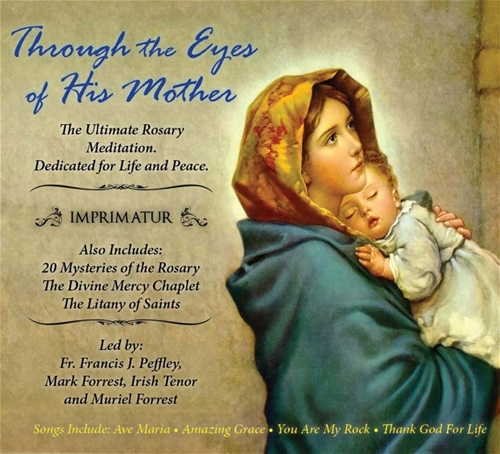 Through the Eyes of His Mother Rosary, Divine Mercy, Hymns / Mark Forrest