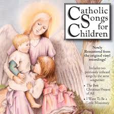 Catholic Songs for Children CD /John Redmond