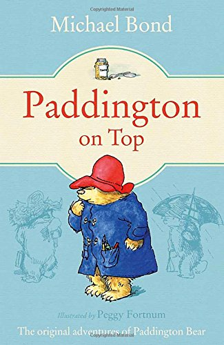 Paddington on Top / Michael Bond