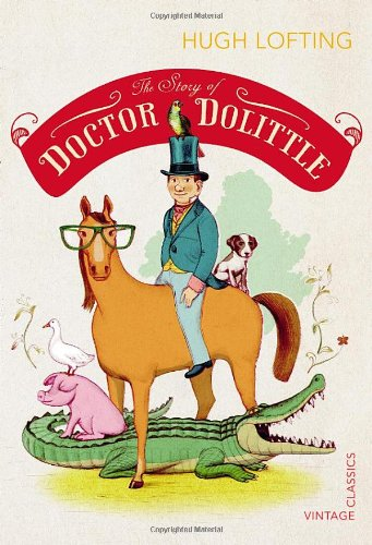 The Story of Doctor Dolittle / Hugh Lofting