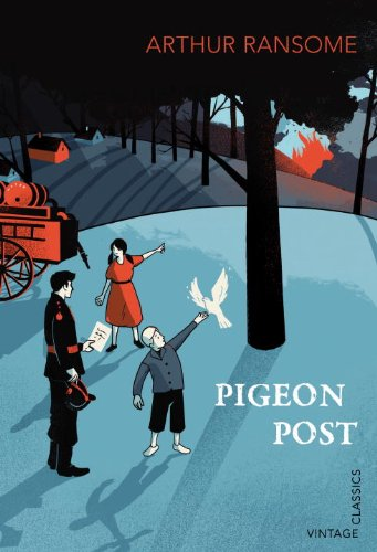 Swallows and Amazons: Book 6 - Pigeon Post / Arthur Ransome
