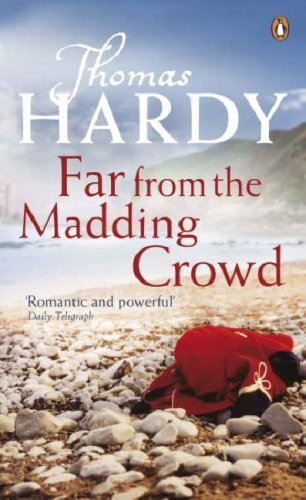 Far from the Madding Crowd / Thomas Hardy