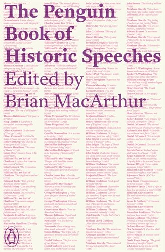 The Penguin Book of Historic Speeches / Edited by Brian MacArthur