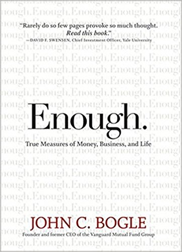 Enough: True Measures of Money, Business and Life