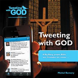 Tweeting with God / Fr Michel Remery