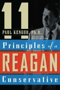 11 Principles of a Reagan Conservative / Paul Kengor