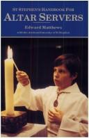 St Stephen's Handbook for Altar Servers / Edward Matthews; with the Archconfraternity of St Stephen
