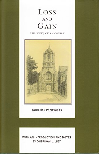 Loss and Gain: The Story of a Convert / John Henry Newman