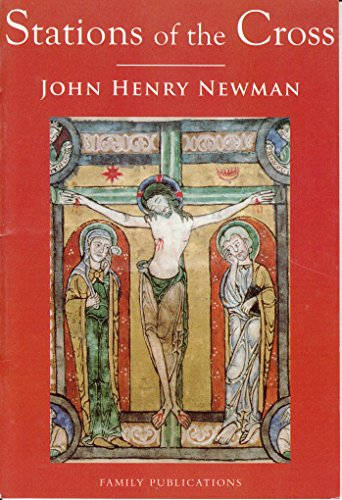 Stations of the Cross / John Henry Newman