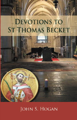Devotions to St Thomas Becket /   John S Hogan
