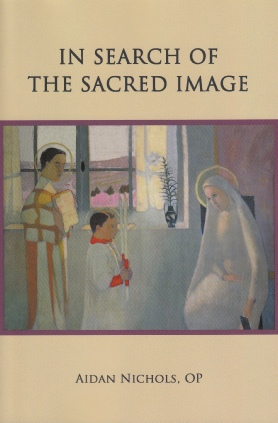 In Search of the Sacred Image / Aidan Nichols