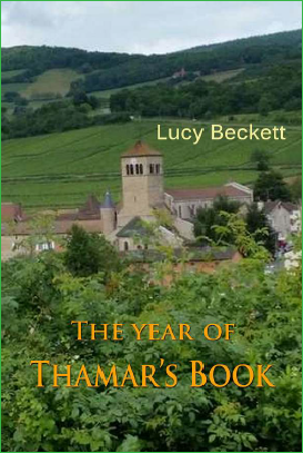 The Year of  Thamar's Book / Lucy Beckett