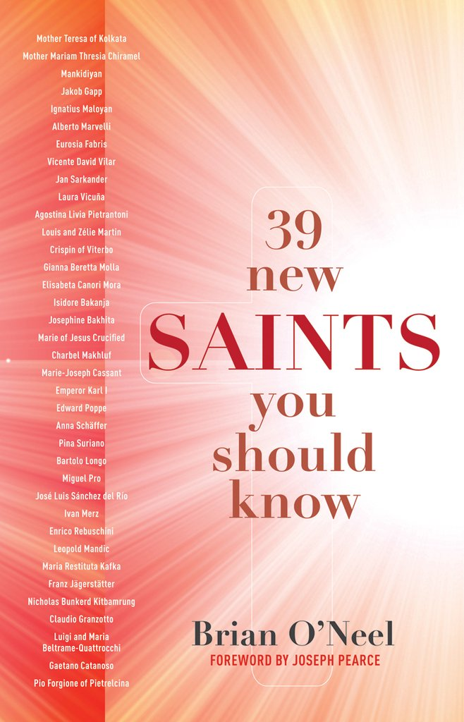 39 New Saints You Should Know / Brian O'Neel