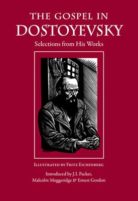 Look Inside The Gospel in Dostoyevsky Selections from His Works / Fyodor Dostoyevsky