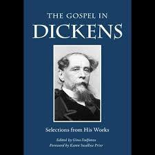 The Gospel in Dickens  Selections from His Works / Charles Dickens