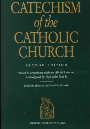 Catechism of the Catholic Church - Second Edition