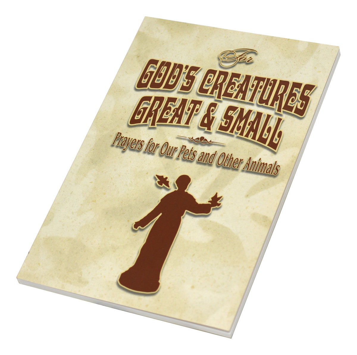 Preview the inside pages » For God's Creatures Great And Small Prayers For Our Pets And Other Animals