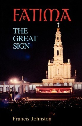 Fatima The Great Sign / Francis Johnston