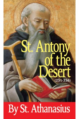 St Antony of the Desert (251-356) / St Athanasius