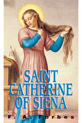 Saint Catherine of Siena / F A Forbes