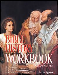 Bible History Workbook: With Answer Key / Marie Ignatz