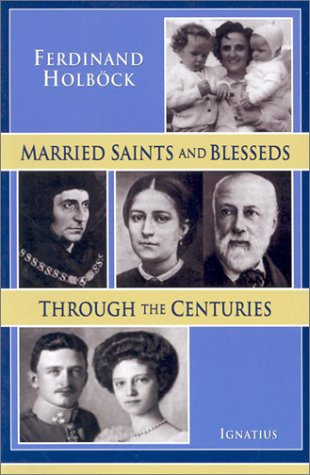 Married Saints and Blesseds / Ferdinand Holbök