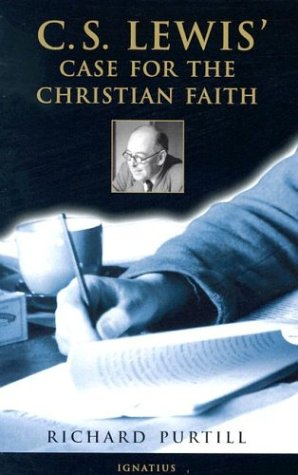 C.S. Lewis' Case for the Christian Faith / Richard L. Purtill