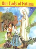 Our Lady of Lourdes and Marie Bernadour Lady of Fatima / Lawrence G. Lovasik