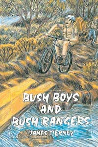Bush Boys and Bush Rangers / James Tierney