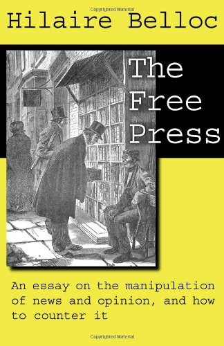 The Free Press / Hilaire Belloc