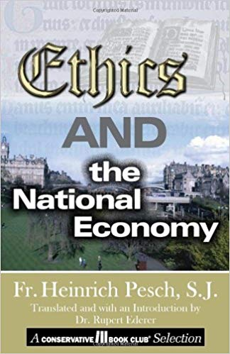 Ethics and the National Economy / Heinrich Pesch