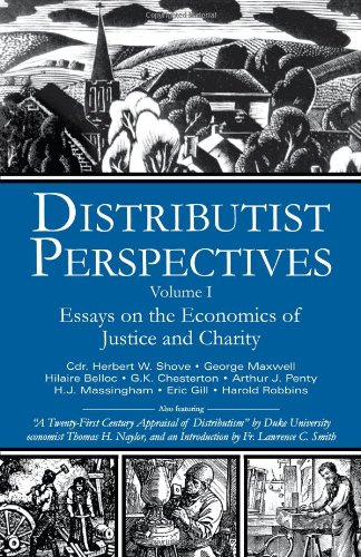 Distributist Perspectives / Edited by J. Sharpe