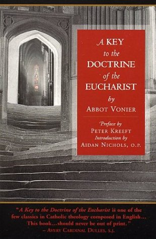 A Key to the Doctrine of the Eucharist / Abbot Vonier