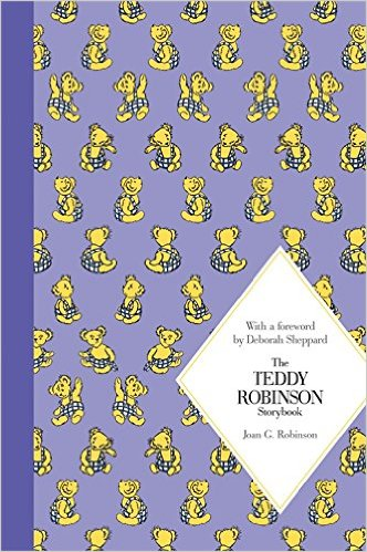 The Teddy Robinson Storybook (Hardcover) /Joan G. Robinson