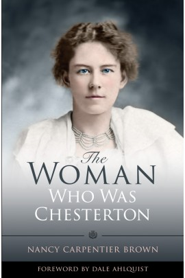 Woman who was Chesterton / Nancy Carpentier Brown