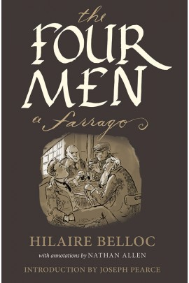 The Four Men: A Farrago / Hilaire Belloc