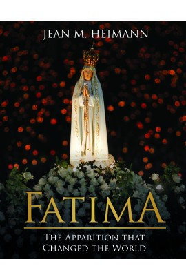 Fatima The Apparition that Changed the World  / Jean M. Heimann