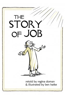 The Story of Job / Regina Doman