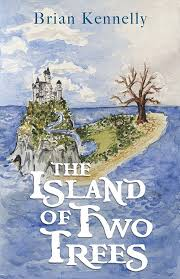 The Island of Two Trees / Brian Kennelly