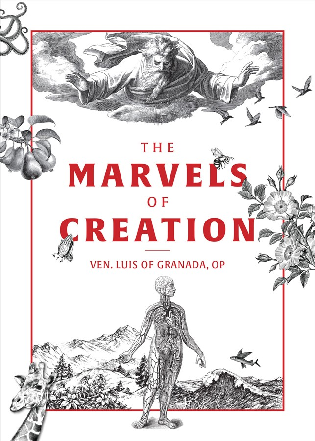 Marvels of Creation / Venerable Louis of Granada