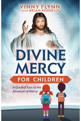 Divine Mercy for Children  A Guided Tour of the Museum of Mercy / Vinny Flynn