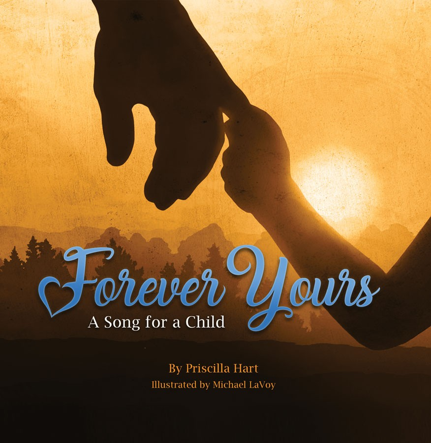Forever Yours  A Song for a Child / Priscilla Hart