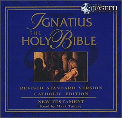 The Ignatius Holy Bible: Revised Standard Version: Catholic Edition: New Testament / Mark Taheney