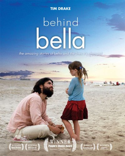 Behind Bella : the Amazing Stories of Bella and the Lives it's Changed / Tim Drake