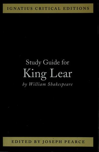 Ignatius Study Guide: King Lear (Shakespeare)