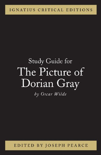 Ignatius Study Guide: The Picture of Dorian Gray (Oscar Wilde)