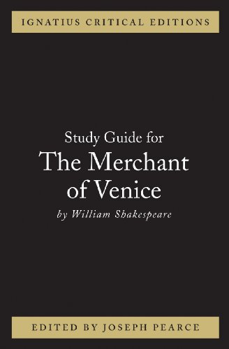 Ignatius Study Guide: The Merchant of Venice (Shakespeare)