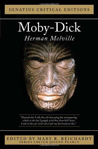 Ignatius Critical Edition: Moby Dick / Herman Melville; Edited by Joseph Pearce
