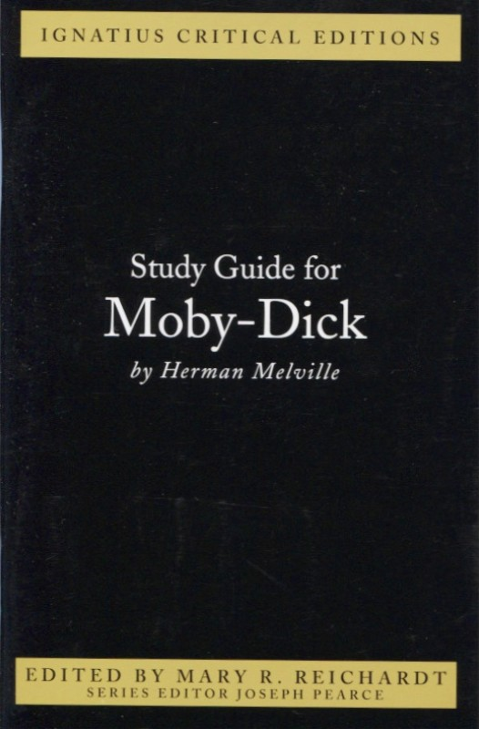 Ignatius Critical Edition Study Guide Moby Dick / Herman Melville